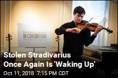Stolen Stradivarius Once Again Is 'Waking Up'