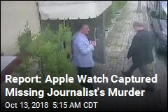Report: Apple Watch Captured Missing Journalist's Murder