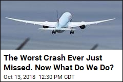 Worst Crash in Aviation History Missed by a Few Feet