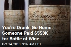 Want This Bottle of Wine? $558K, Please