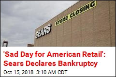 After 132 Years, Sears Declares Bankruptcy