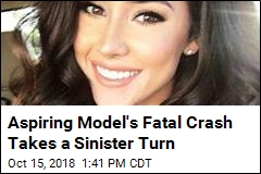 Aspiring Model's Fatal Crash Morphs Into Murder Mystery