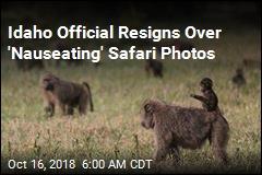 Idaho Official Resigns Over 'Nauseating' Safari Photos