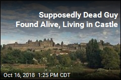 Supposedly Dead Guy Found Alive, Living in Castle