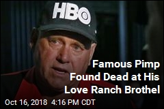 Famous Pimp Found Dead at His Love Ranch Brothel