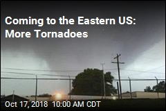 Coming to the Eastern US: More Tornadoes