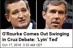 O'Rourke Comes Out Swinging in Cruz Debate: 'Lyin' Ted'