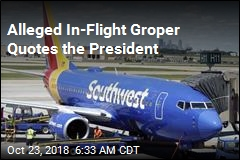 Guy Accused of Mid-Flight Groping: Trump 'Says It's OK'