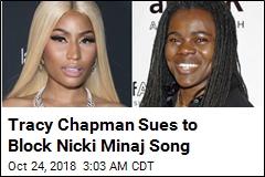 Tracy Chapman Is Suing Nicki Minaj