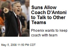 Suns Allow Coach D'Antoni to Talk to Other Teams
