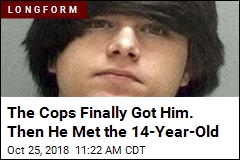 The Cops Finally Got Him. Then He Met the 14-Year-Old
