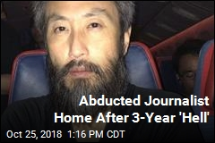 Abducted Journalist Home After 3-Year 'Hell'