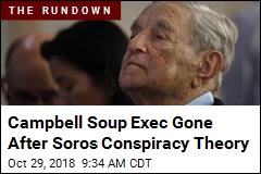 Soros Conspiracy Theory May Be Fueling Rampages
