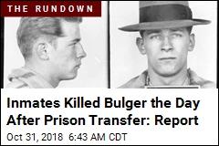 Report: Fellow Inmates Beat Whitey Bulgur to Death