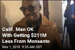 Groundskeeper Says He'll Take Monsanto's $78M
