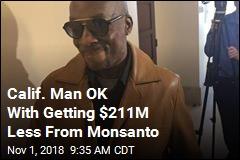 Groundskeeper Says He'll Take Monsanto's $78M