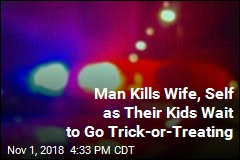 Man Kills Wife, Self as Their Kids Wait to Go Trick-or-Treating