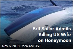 Brit Sailor Admits Killing US Wife on Honeymoon