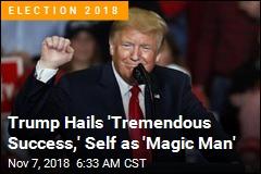 Trump: 'Tremendous Success Tonight'