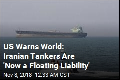 US Warns Nations Not to Allow Iranian Tankers