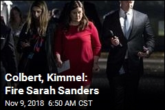 Colbert, Kimmel: Fire Sarah Sanders