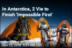 In Antarctica, 2 Vie to Finish 'Impossible First'