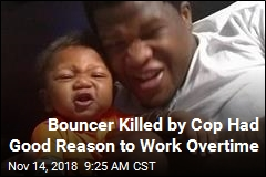 Bouncer Killed by Cop Leaves Infant, Unborn Child