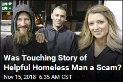 Was Touching Story of Helpful Homeless Man a Scam?