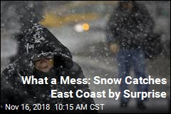 What a Mess: Snow Catches East Coast by Surprise