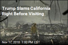 Trump Visits as California Tries to Find 1K Missing