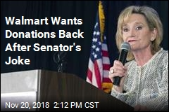 Walmart Wants Donations Back After Senator's Joke