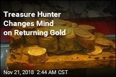 Treasure Hunter Flip-Flops on Returning Gold Coins