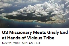 Missionary Meets Grisly End at Hands of Vicious Tribe