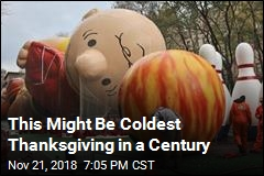 This Might Be Coldest Thanksgiving in a Century