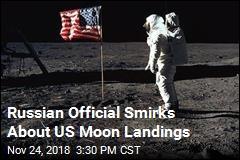 Russia: We'll Verify US Moon Landings