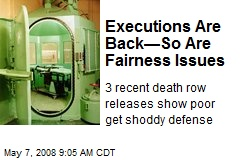 Executions Are Back—So Are Fairness Issues