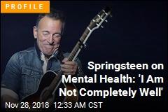 Bruce Springsteen Talks Mental Health
