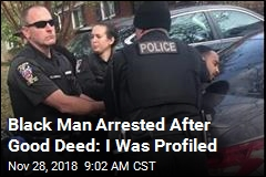 Black Man Arrested After Good Deed: I Was Profiled