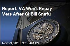 Report: VA Won't Repay Vets After GI Bill Snafu
