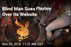 Suit Demands Playboy Cater to the Blind