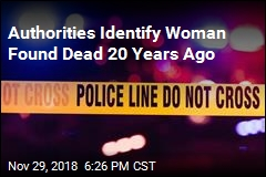 Authorities Identify Woman Found Dead 20 Years Ago