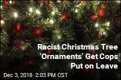 Cops Placed on Leave Over Racist Christmas Tree