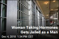 Woman Taking Hormones Gets Jailed as a Man
