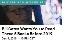 Bill Gates Wants You to Read These 5 Books Before 2019