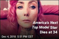 America's Next Top Model Star Dies at 34