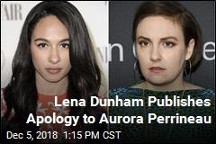 Lena Dunham Publishes Apology to Aurora Perrineau