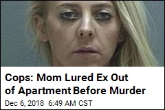 Victim's Family Feared Boyfriend's Ex-Wife