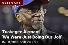 Tuskegee Airman: 'We Were Just Doing Our Job'