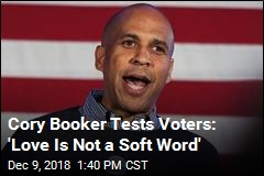Cory Booker Tests Voters: 'Love Is Not a Soft Word'
