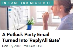 A Potluck Party Email Turned Into 'ReplyAll Gate'
